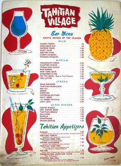 Vintage tiki themed cocktail menu with sort of those modern post modern retro futuristic swirly flourishes. this is a no brainer. Of course it is a design influence. Tiki History: The Tahitian Village in Downey, CA, from Tiki Central Vintage Tiki, Vintage Menu, Vintage Hawaii, Tiki Art, Tiki Tiki, Vintage Cocktails, Tiki Decor, Tiki Lounge, Tiki Room