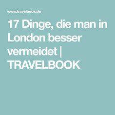 17 Dinge, die man in London besser vermeidet | TRAVELBOOK