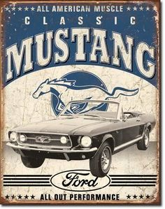 Vintage Ford Signs   Classic Ford Mustang Sign - Vintage Sign Shack
