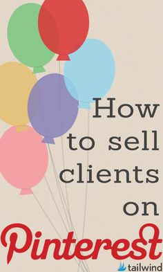 How to Sell Your Agency Clients on Pinterest