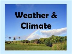 Weather & Climate -Elements & Difference -lesson for Kids
