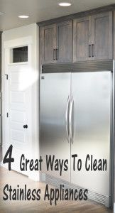 4 Great ways to clean your stainless steel appliances