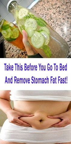 Take This Before You Go To Bed And Remove Stomach Fat Fast!