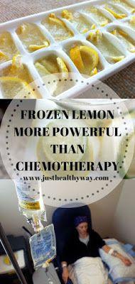 FROZEN LEMON MORE POWERFUL THAN CHEMOTHERAPY
