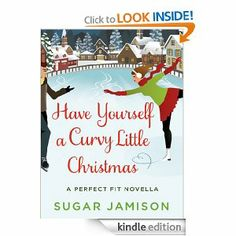 This christmas, sit by the fire and indulge in some reading material. Have Yourself a Curvy Little Christmas is a book that finally gives plus size girls realistic heroines! #curves