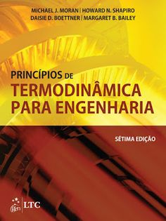 Princípios de Termodinâmica Para Engenharia 7ª Edição - Michael J Moran / Howard N Shapiro (Português) PDF - Ciências Exatas