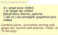 Recipe for purple punch- use frozen grapes as ice cubes