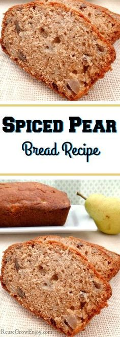 Spiced Pear Bread Recipe – Great Fall Recipe – Reuse Grow Enjoy If you like a good bread recipe, I have one for you to try. It is a yummy spiced pear bread recipe. It is great any time of year but I love making it best as a fall recipe! Asian Pear Recipes, Pear Dessert Recipes, Fruit Recipes, Fall Recipes, Sweet Recipes, Desserts With Pears, Pear Recipes Breakfast, Dinner Recipes, Pudding Desserts