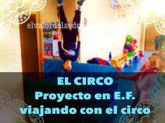 Proyecto en educación física, el circo