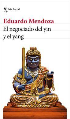 El negociado del yin y el yang - Eduardo Mendoza (ebook) PDF ePub KIndle Mendoza, Dan Brown, Online Gratis, Yin Yang, Ebook Pdf, Novels, This Book, Ebooks, Humor