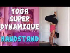 Vinyasa Yoga Super Dynamique - Handstand avec Ariane. Équilibre Sur Les  MainsSéance ... 027108c615a