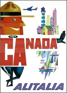 Canada 1958 Alitalia Vintage Poster Art Print Travel Advertisement Happy Mountie http://stores.ebay.com/Vintage-Poster-Prints-and-more