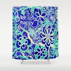 Be Happy Shower Curtain by RokinRonda - $68.00 @Society6 @tumblrfabulous