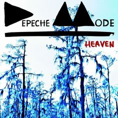 Depeche Mode, Heaven.