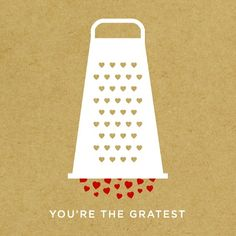 You're the gratest!