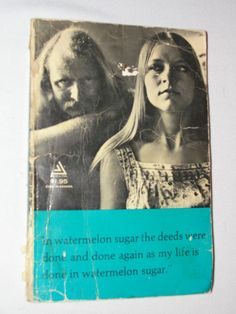 In Watermelon Sugar Paperback 1968 Richard Brautigan Delta Book 5th Edition Vtg  ..... We are TOP RATED * POWER Sellers on EBAY * Selling WORLDWIDE. Visit us at our EBAY STORE * 4COOLSTUFF2BUY with any questions or items for sale.PRICE $9.99