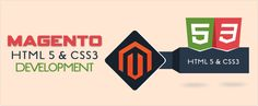 http://www.magentosupport.in/magento-services/magento-html-5-and-css3-development #magento-html5-css3-development