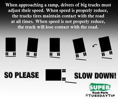SLOW DOWN! #Trucks #Truckers #facts #truckparts www.facebook.com/supertruckparts