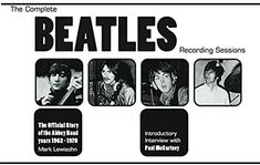 THE COMPLETE #Beatles RECORDING SESSIONS: THE OFFICIAL STORY OF THE ABBEY ROAD YEARS 1962-1970 (Hardcover–SEPTEMBER 4, 2018)by Mark Lewisohn, ORDER HERE: https://www.amazon.com/gp/product/0600635619?ie=UTF8&tag=bm05b-20&camp=1789&linkCode=xm2&creativeASIN=0600635619
