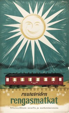 """En favor del turismo en tren: «Advertisement poster for holiday trips by rail in Finland. Design by Erik Bruun, Text: """"Railroad's ringtrips - information from stations and travel agents"""" Bus Travel, Travel Abroad, Train Drawing, Vintage Boats, Train Art, Old Ads, Advertising Poster, Holiday Travel, Travel Posters"""