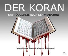 Der Koran: Betriebshandbuch zur völligen Vernichtung der Menschheit