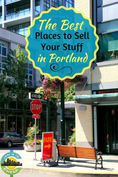 The Best Places to Sell Your Stuff in Portland - Portland Living on the Cheap Sell Your Stuff, Stuff To Do, Delicious Restaurant, How To Memorize Things, Things To Sell, Portland, The Good Place, Told You So, Good Things