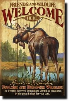 Bull Moose Welcome Sign