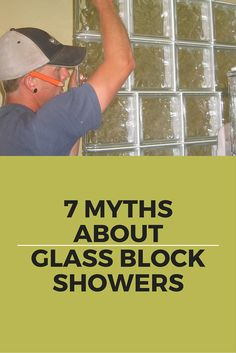 Myth 1 - You have to have a mason contractor to install a glass block shower. Solution - DIY Prefab Panels