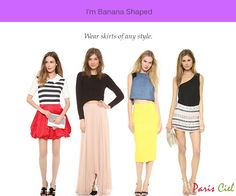 Tips & Tricks To Dressing Banana Body Shape - Any styles skirt but avoid detailing at the waist like pleating or gatherings.