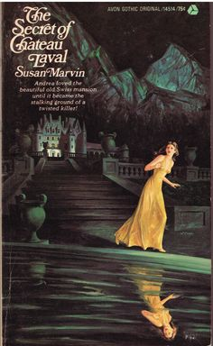 https://flic.kr/p/xBvrFC   The Secret of Chateau Laval   Avon Gothic Original 14514 (1973)  Susan Marvin Cover art by Walter Popp  Are we in France? Non. Quebec? Non. Belgium? Mais non!  Switzerland? Oui!