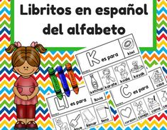 Flip books in Spanish for every letter of the alphabet. Students cut and color the pictures. Teacher staples that pages together once finished. This product includes 29 student pages (1 for each letter in the Spanish alphabet- ch, ll,  included) Great for morning work, letter or word study, small groups or literacy centers.