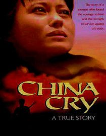 China Cry 1990PG-13103 minutes One woman's story of survival and faith in the face of Communist oppression, this Christian drama follows the life of Sung Neng Yee (Julia Nickson-Soul). Adopted into a wealthy Shanghai family in 1941, Sung Neng enjoys a privileged life until the Japanese seize her home. She joins the Communists, but party officials persecute her when she marries a Hong Kong man. Sung Neng finds strength in God as she tries to survive her terrible circumstances.