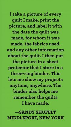History Book I like to take a picture of the quilt with the person I made it for then add that to my quilt scrapbook with the date Quilting Room, Quilting Tips, Sewing Hacks, Sewing Projects, History Of Quilting, Quilt Labels, Quilt Border, Quilt Stitching, Sewing Studio