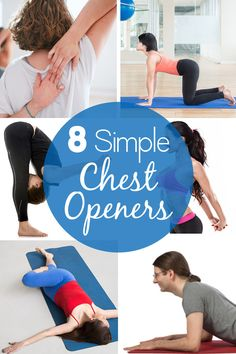 8 Simple Exercises for Chest Opening - http://nifyhealth.com/8-simple-exercises-for-chest-opening/
