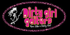 """Dirty Girl Gaiters! I quote from their website:  """"Dirty Girl Gaiters are made in America by goddesses from their empire of dirt in Green Valley, Arizona."""" Gotta love this business model. I winter in AZ, so I better meet these folks."""