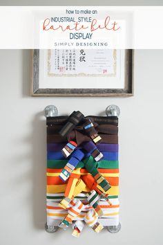 I am sharing how to make a karate belt holder easily. This industrial style karate belt display is perfect to add to any style space and isn't hard to DIY. Taekwondo Belt Display, Martial Arts Belt Display, Taekwondo Belts, Martial Arts Belts, Karate Belt Holder, Belt Storage, How To Make, Drywall, Krav Maga