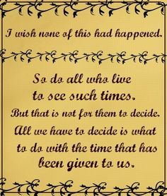One of my favorite Lord of the Rings quotes