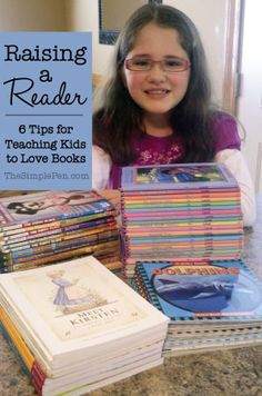 Raising a Reader: 6 Tips for Teaching Kids to Love Books | TheSimplePen.com
