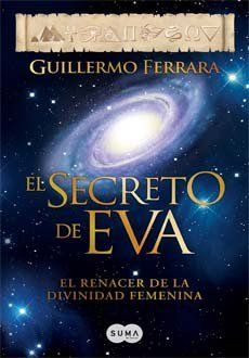 El secreto de Eva / The secret of Eva de Guillermo Ferrara, http://www.amazon.fr/dp/6071126134/ref=cm_sw_r_pi_dp_g2aXrb0P01HET