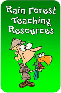 Rain Forest Teaching Resources from Laura Candler's online file cabinet
