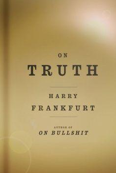 """""""On Bullshit"""" by Harry G. Frankfurt ... #LibraryLoans"""