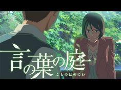 Makoto Shinkai, Kotonoha no Niwa 『言の葉の庭』 予告篇  'The Garden of Words' Trailer