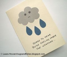 Bugs and Fishes by Lupin: DIY Get Well Soon Card