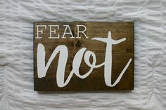 Fear Not {Wooden Sign} by VelleDesigns on Etsy