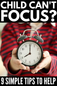 How to Help a Child Focus | Looking for tips to improve focus in children with a short attention span? We've got 9 strategies for parents and teachers that work both at home and in the classroom. Whether your child has a learning disability like ADD or ADHD, or is just a high energy kid who finds it difficult to sit still, these tips will help you increase concentration naturally! #ADD #ADHD #parenting #parenting101 #parentingtips #ImproveFocus