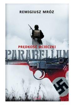 Okładka książki Parabellum. Prędkość ucieczki