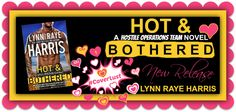 NEW RELEASE, EXCERPT & $100 GIVEAWAY: Hot & Bothered (Hostile Operations Teams, #8) by Lynn Raye Harris - #CoverLust - iScream Books