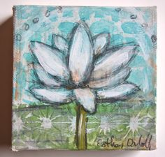 "E Makes Art: Mixed Media Lotus Minis. ""Content"" by Esther Orloff 4"" x 4"" x 1.5"" on canvas. Available $40"