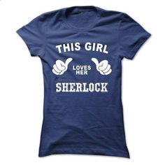 This girl loves her SHERLOCK - #tshirt organization #ugly sweater. GET YOURS => https://www.sunfrog.com/Names/This-girl-loves-her-SHERLOCK-smgonbrvxz-Ladies.html?68278