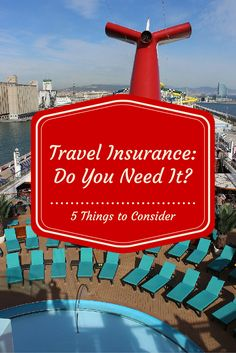 Here are 5 things to consider before your next cruise regarding travel insurance.  Even if you don't buy it you should at least get the facts after all.  http://cruisefever.net/0805-travel-insurance-5-reasons-why-you-should-consider-purchasing-it/